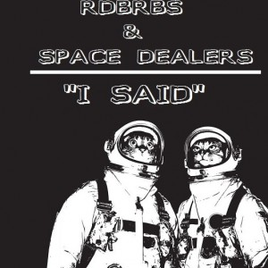 Deltantera: Rdbrbs y Space dealers - I said (Instrumentales)