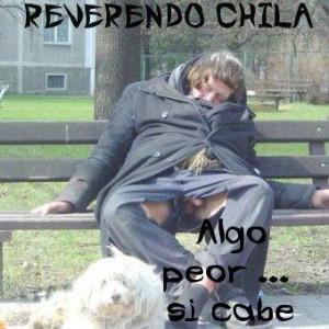 Deltantera: Reverendo Chila - Algo peor si cabe