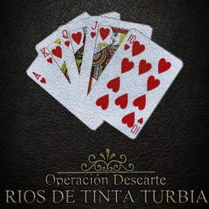 Deltantera: Rios de tinta turbia - Operación Descarte