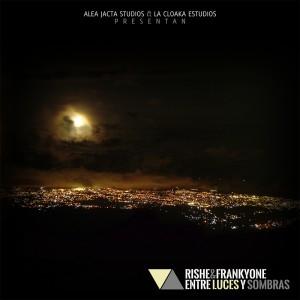 Deltantera: Rishe y Frankyone - Entre luces y sombras