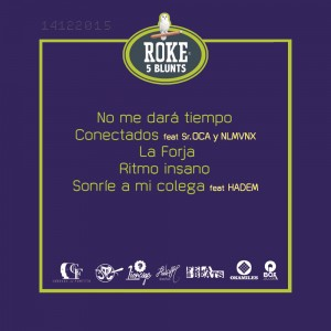 Trasera: Roke y Oka Miles - 5 Blunts - White grape
