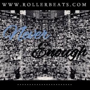 Deltantera: Roller beats - Never enough (Instrumentales)