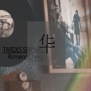 Deltantera: Romeo Cheka - Tardes sirenas