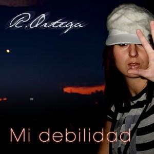 Deltantera: Rosario Ortega - Mi debilidad