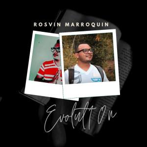 Deltantera: Rosvin Marroquín - Evolut10n