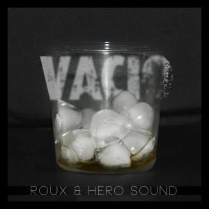 Deltantera: Roux y Hero Sound - Vacio