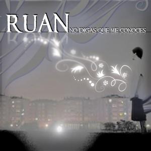 Deltantera: Ruan - No digas que me conoces
