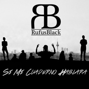 Deltantera: Rufus Black - Si mi cuaderno hablara