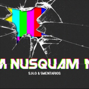 Deltantera: S.H.O y 5mentarios - Nusquam