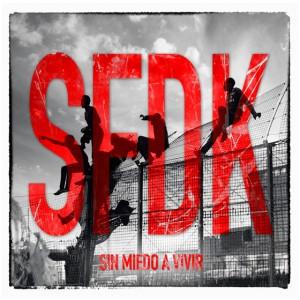 Deltantera: SFDK - Sin miedo a vivir