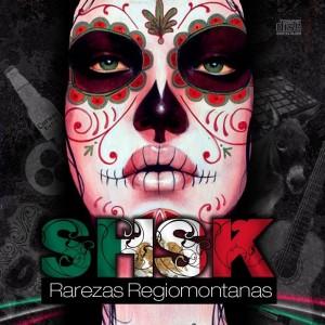 Deltantera: SHSK - Rarezas regiomontanas