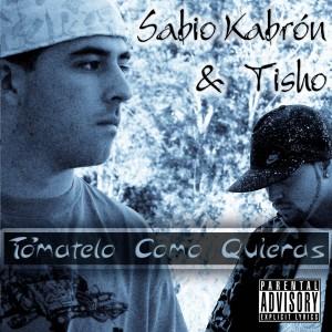 Deltantera: Sabio Kabron y Tisho - Tómatelo como quieras