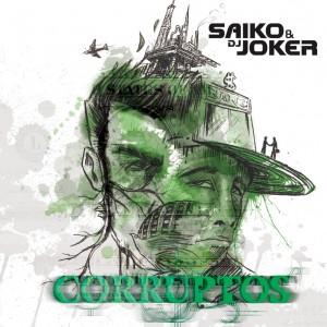 Deltantera: Saiko y Dj Joker - Corruptos