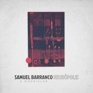 Deltantera: Samuel Barranco - Neurópolis