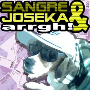 Deltantera: Sangre y Joseka - Arrgh!