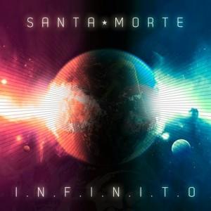 Deltantera: Santa Morte - Infinito