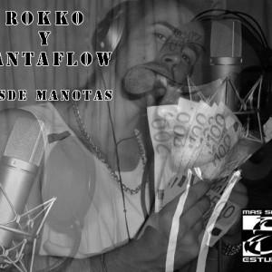Deltantera: Santaflow y Rokko - Desde manotas