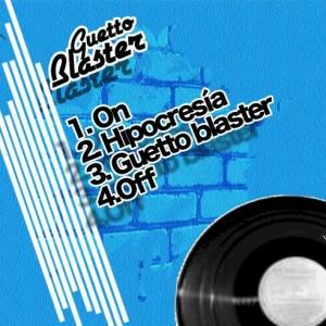 Trasera: Sbow - Guetto Blaster
