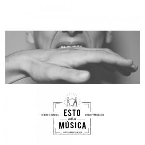 Deltantera: Sergio Sinalias y Vinilo vandalico - Esto solo es música