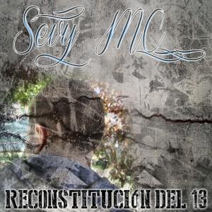 Deltantera: Sevy MC - Reconstitución del 13