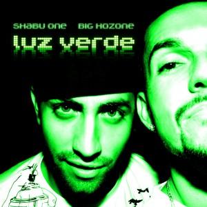 Deltantera: Shabu One Shant y Big Hozone - Luz verde