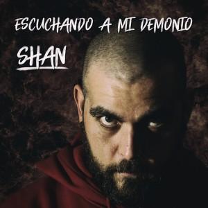 Deltantera: Shan - Escuchando a mi demonio