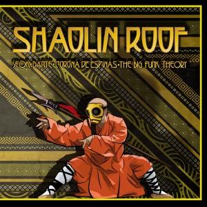 Deltantera: Shaolin roof - Shaolin roof Vol. 1