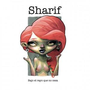 Deltantera: Sharif - Bajo el rayo que no cesa