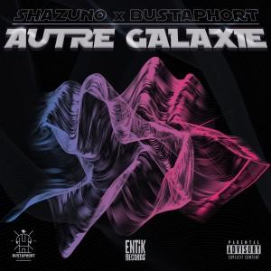 Deltantera: Shazuno y Bustaphort - Autre galaxie