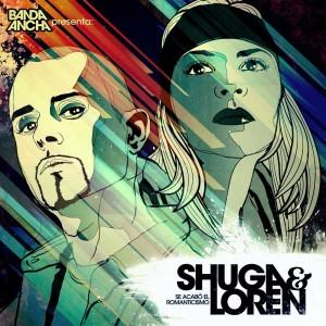 Deltantera: Shuga y Loren - Se acabó del romanticismo