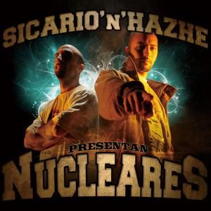 Deltantera: Sicario y Hazhe - Nucleares