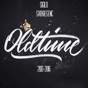 Deltantera: Sigilo y Shokiesenc - Oldtime