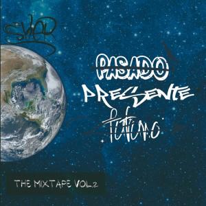 Deltantera: Sker - The Mixtape Vol.2: Presente