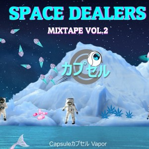 Deltantera: Space dealers - Mixtape Vol. 2