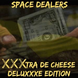 Deltantera: Space dealers - XXXtra de Cheese Deluxe Edition (Instrumentales)