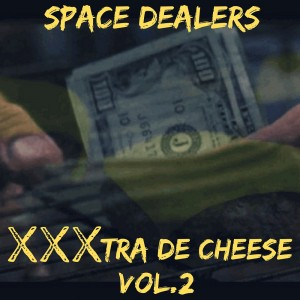 Deltantera: Space dealers - XXXtra de Cheese Vol. 2 (Instrumentales)