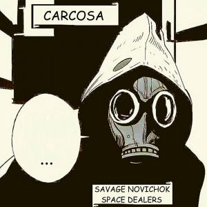 Deltantera: Space dealers y Savage novichok - Carcosa