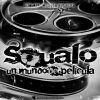 Squalo - Un mundo de película