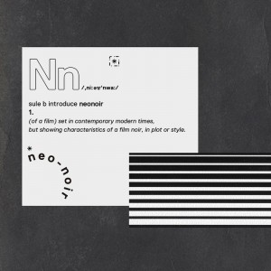 Deltantera: Sule B - Neo noir