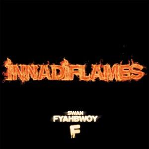 Deltantera: Swan Fyahbwoy - Innadiflames