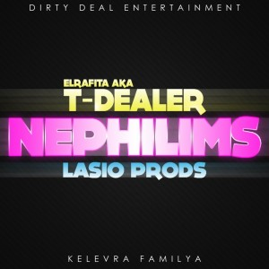 Deltantera: T-Dealer y Lasio Prods - Nephilims
