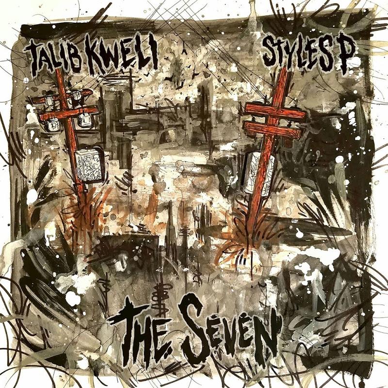 Talib Kweli y Styles P - The Seven (Ficha con tracklist)