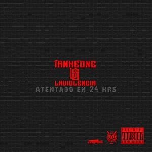 Tankeone - Tankeone MXM vs. La Violencia. Atentado en 24 hrs EP