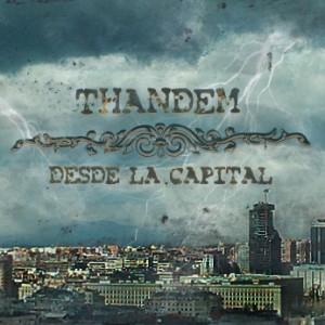 Deltantera: Thandem - Desde la capital