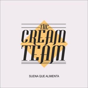 Deltantera: The cream team - Suena que alimenta