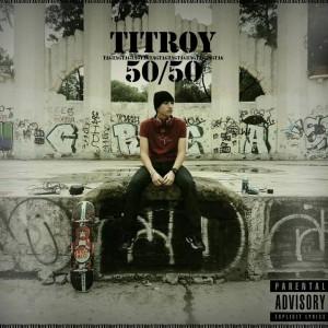 Deltantera: Titroy - 50/50
