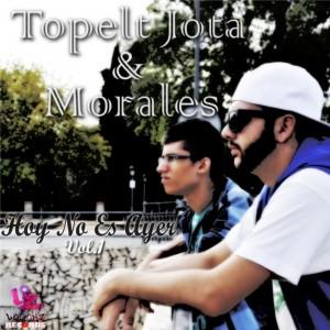 Deltantera: Topelt Jota y Morales - Hoy no es ayer Vol.1