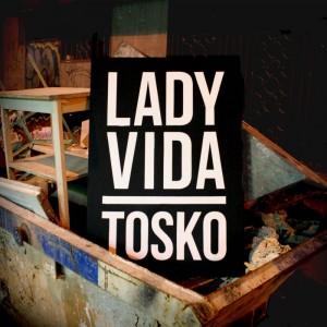 Deltantera: Tosko - Lady vida