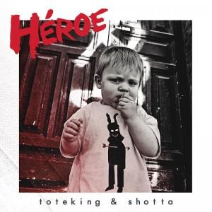Deltantera: Toteking y Shotta - Héroe