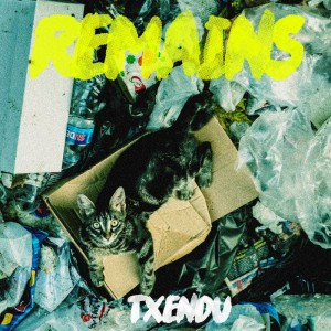 Deltantera: Txendu - Remains